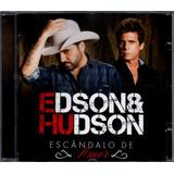 edson e hudson-edson e hudson Edson Hudson Cd Escandalo De Amor Novo Original Lacrado