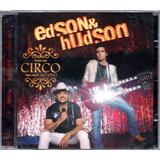edson e hudson-edson e hudson Edson Hudson Cd Faco Um Circo Pra Voce Novo Lacrado