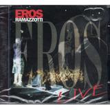 eros ramazzotti-eros ramazzotti Cd Eros Ramazzotti Live