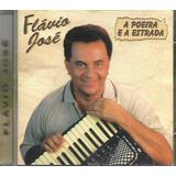 flávio josé-flavio jose Cd Flavio Jose a Poeira E A Estrada Lacrado F; Gratis