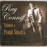 frank sinatra-frank sinatra Cd Ray Conniff Tributo A Frank Sinatra Novo