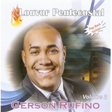 gerson rufino-gerson rufino Cd Gerson Rufino Louvor Pentecostal Vol 2
