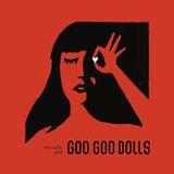 goo goo dolls-goo goo dolls Cd Goo Goo Dolls Miracle Pill