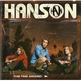 hanson-hanson Cd Lacrado Hanson This Time Around 2000