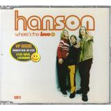 hanson-hanson Hanson Cd Single Wheres The Love 4 Faixas Lacrado Raro
