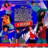 high school musical-high school musical High School Musical A Selecao Sonhos Cd