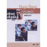 hugo e tiago-hugo e tiago Hugo Tiago Dose Dupla Vip Dvd cd Nova Edicao