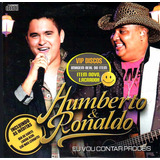 humberto e ronaldo-humberto e ronaldo Cd Humberto E Ronaldo Eu Vou Contar Proces Com Ineditas Raro