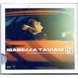 isabella taviani-isabella taviani Cd Isabella Taviani Meu Coracao Nao Quer Viver Batendo