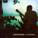 jack johnson-jack johnson Cd Lacrado Jack Johnson On And On 2003