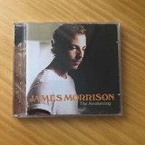 james morrison-james morrison Cd James Morrison The Awakening Novo Sem Lacre