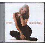 jennifer lopez-jennifer lopez Cd Jennifer Lopez Rebirth