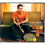 john mayer-john mayer John Mayer Your Body Is A Wonderland Cd Single Novo Lacrado