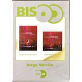 jorge vercilo-jorge vercilo Dvd Cd Jorge Vercilo Ao Vivo Serie Bis Raro