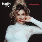 kelly key-kelly key Cd Kelly Key Do Jeito Delas