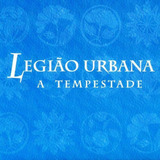 legião urbana-legiao urbana Cd Legiao Urbana A Tempestade