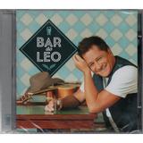 leonardo-leonardo Leonardo Cd Bar Do Leo Novo Original Lacrado