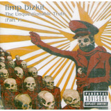 limp bizkit-limp bizkit Cd Limp Bizkir The Unquestionable Truth part 1