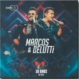 marcos e belutti-marcos e belutti Cd Marcos Belutti 10 Anos Ao Vivo