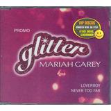 mariah carey-mariah carey Cd Mariah Carey Glitter Promo Loverboy Never Too Far Lacrado