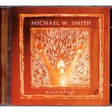 mc smith-mc smith Cd Michael W Smith Worship Agnus Dei