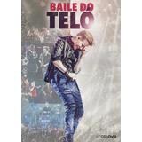 michel teló-michel telo Michel Telo Baile Do Telo Dvd Cd Original Novo Lacrado