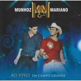 munhoz e mariano-munhoz e mariano Cd Munhoz E Mariano Ao Vivo Em Campo Grande Lacrado