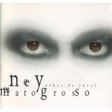 ney matogrosso-ney matogrosso Cd Lacrado Ney Matogrosso Olhos De Farol 1998