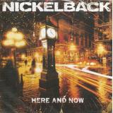nickelback-nickelback Cd Nickelback Here And Now