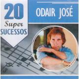 odair josé-odair jose Cd Odair Jose 20 Super Sucessos