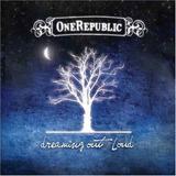 onerepublic-onerepublic Onerepublic Dreaming Out Loud Onerepublic