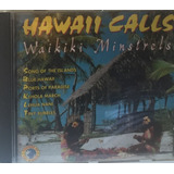 os hawaianos-os hawaianos Cd Hawai Calls Waikiki Minstrels Movieplay 1993