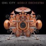 owl city-owl city Cd Owl City Mobile Orchestra