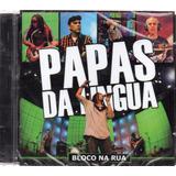 papas da língua-papas da lingua Cd Papas Da Lingua Bloco Na Rua