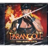 parangolé-parangole Cd Parangole Todo Mundo Gosta Ao Vivo Em Salvador