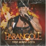 parangolé-parangole Cd Parangole Todo Mundo Gosta Ao Vivo