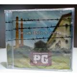 pg-pg Cd Pg De Um Lado A Outrolacrado Originalvocal Oficina G3