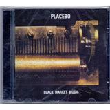 placebo-placebo Cd Placebo Black Market Music