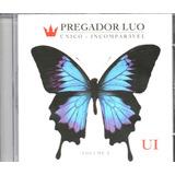 pregador luo-pregador luo Cd Pregador Luo Unico Incomparavel Vol2