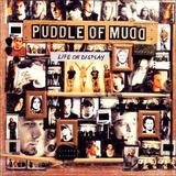 puddle of mudd-puddle of mudd Puddle Of Mudd Life On Display