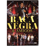 raça negra-raca negra Dvd Cd Raca Negra E Amigos Ao Vivo Promo