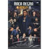 raça negra-raca negra Dvd Raca Negra E Amigos Vol 2