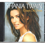 shania twain-shania twain Cd Shania Twain Come On Over