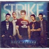 strike-strike Cd Strike Nova Aurora