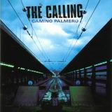 the calling-the calling Cd Lacrado The Calling Camino Palmero 2002