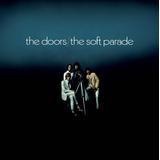 the doors-the doors Cd The Doors The Soft Parade edicao Comemorativa De 50 Anos