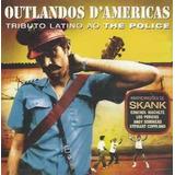 the police-the police Cd Lacrado Outlandos Damericas Tributo Latino The Police 19