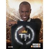 thiaguinho-thiaguinho Cd Dvd Thiaguinho Ousadia Alegria