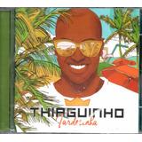 thiaguinho-thiaguinho Cd Thiaguinho Tardezinha