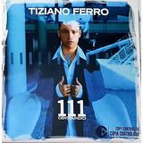 tiziano ferro-tiziano ferro Cd Tiziano Ferro 111 Centoundici 2003 Emi 15 Musicas